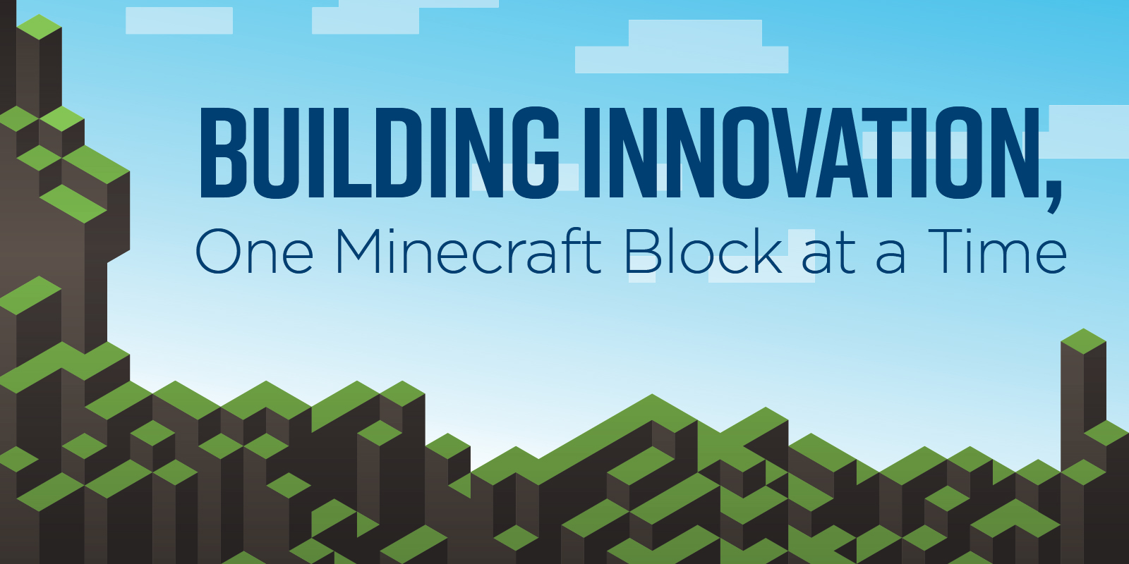 Innovate, Collaborate, and Play Minecraft