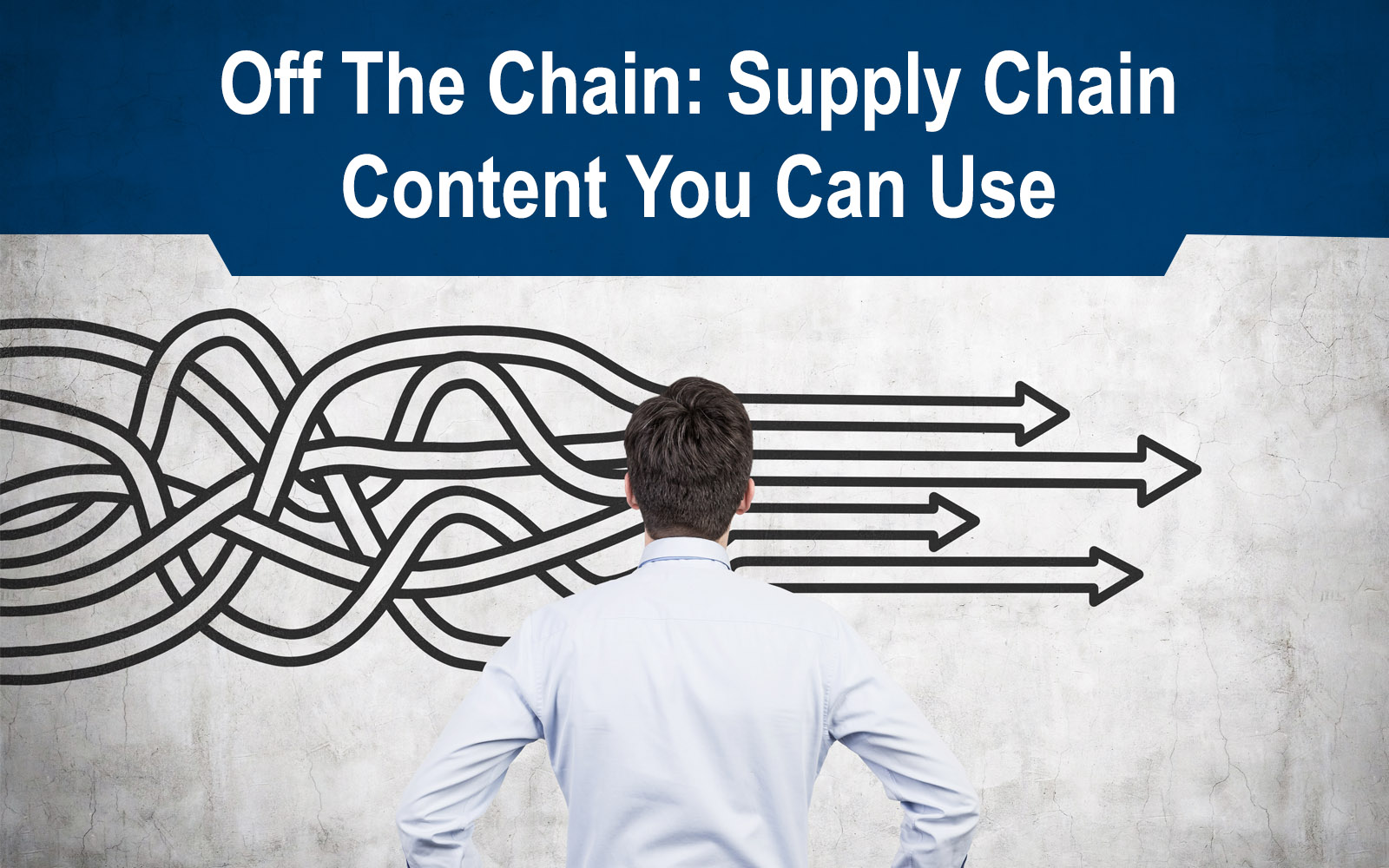 Off the Chain: Supply Chain Content You Can Use