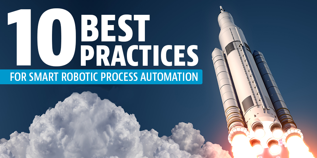10 Best Practices to Improve Your Process Automation Program