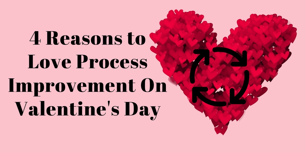 Four Reasons to Love Process on Valentines Day