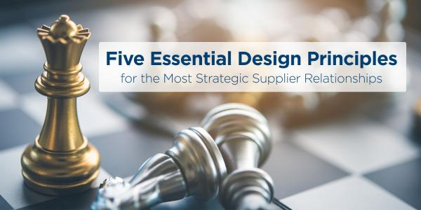 5 Essential Design Principles For Better Supplier Relations